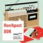 ›Horchpost DDR‹